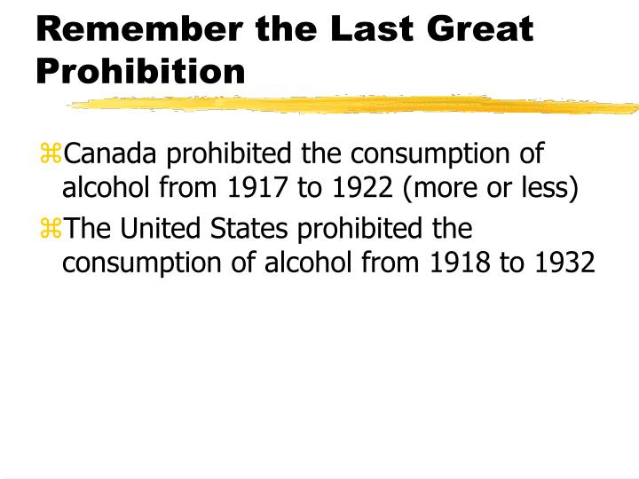 Remember the Last Great Prohibition