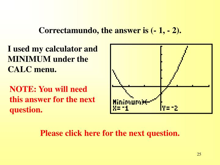 Correctamundo, the answer is (- 1, - 2).
