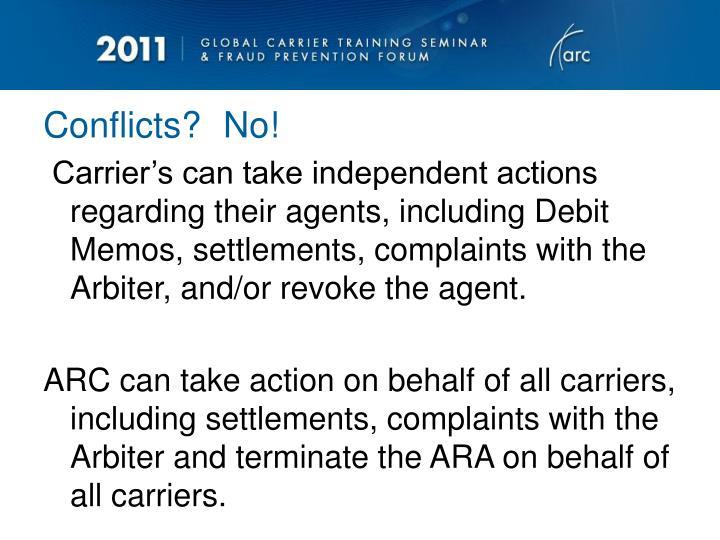 Conflicts?No!