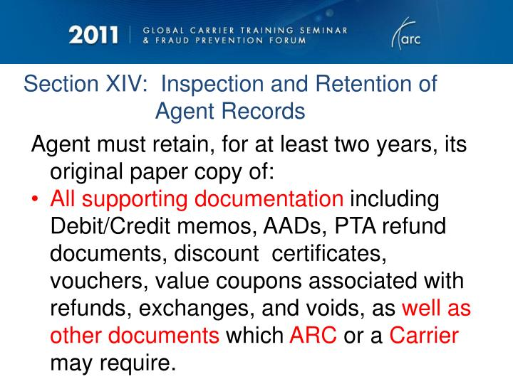 Section XIV:  Inspection and Retention of Agent Records