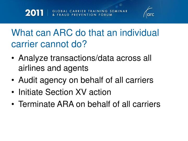 What can ARC do that an individual carrier cannot do?