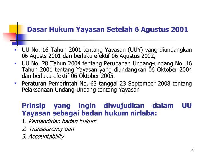 Dasar Hukum Yayasan Setelah 6 Agustus 2001
