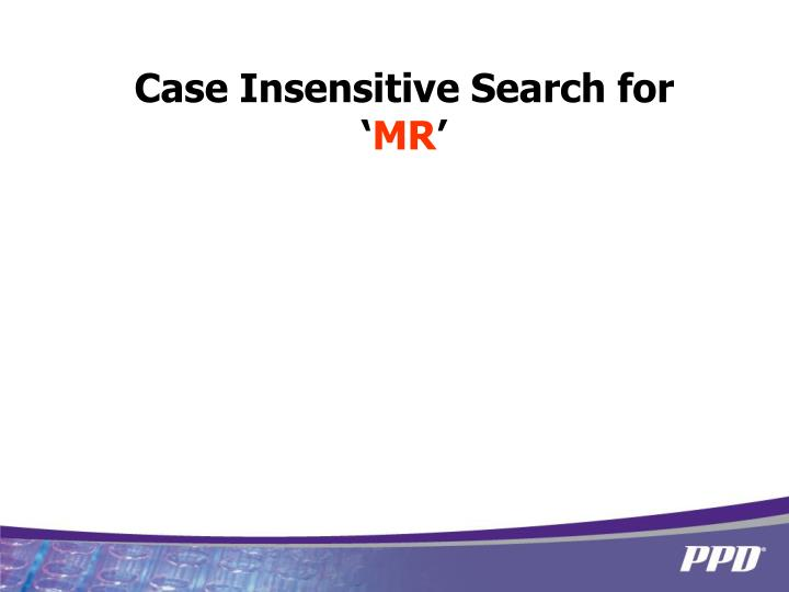 Case Insensitive Search for '
