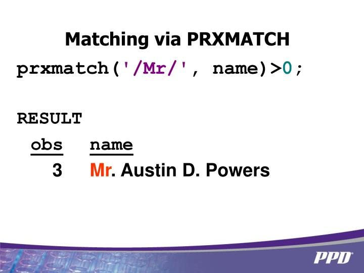 Matching via PRXMATCH