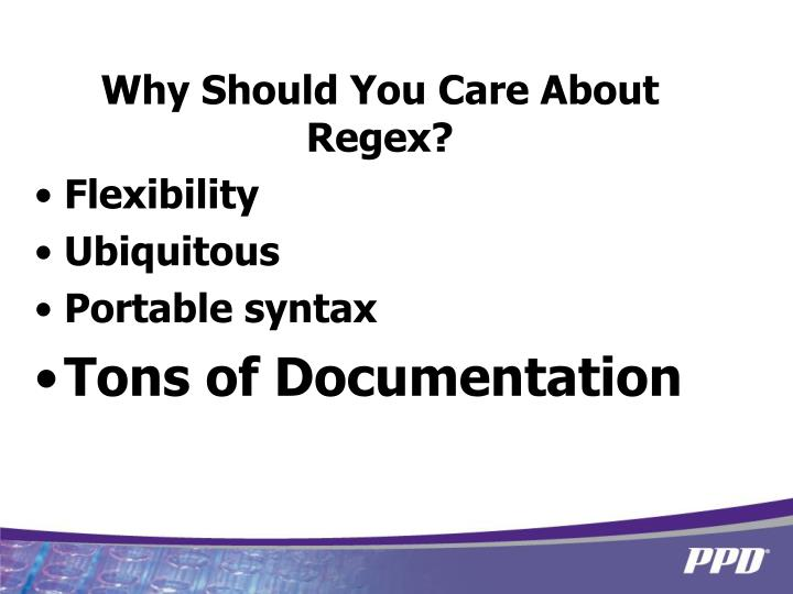 Why Should You Care About Regex?