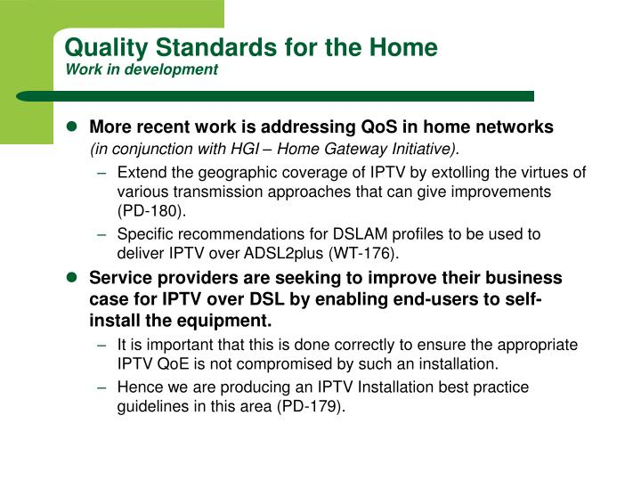 Quality Standards for the Home