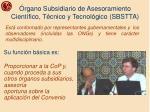 rgano subsidiario de asesoramiento cient fico t cnico y tecnol gico sbstta