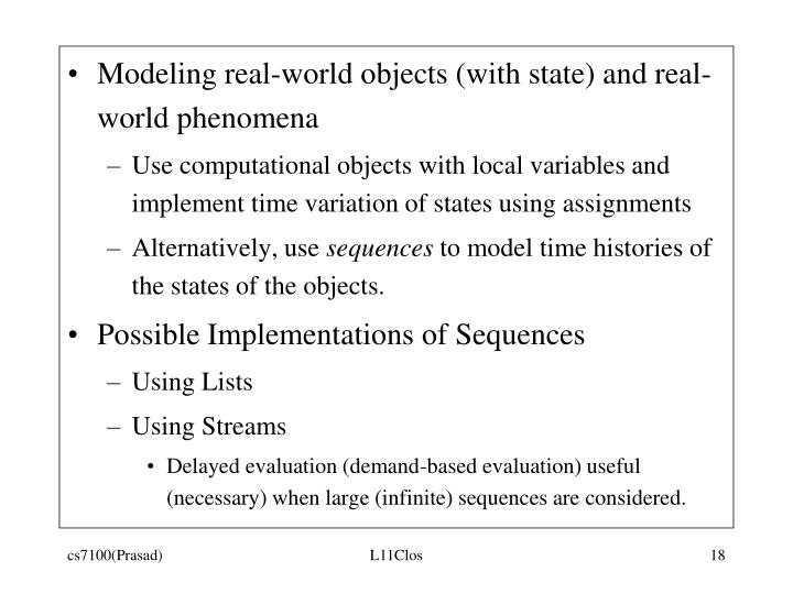 Modeling real-world objects (with state) and real-world phenomena