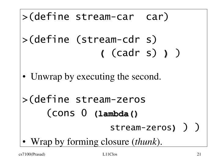 >(define stream-car  car)