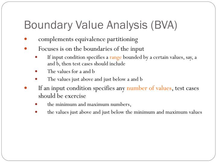 Boundary Value Analysis (BVA)