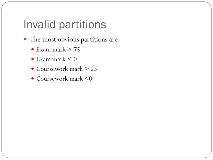 Invalid partitions