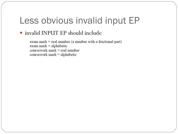 Less obvious invalid input EP
