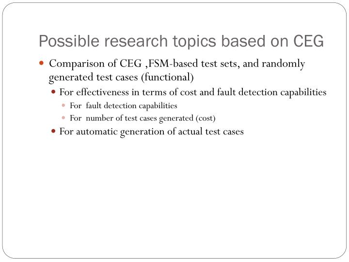 Possible research topics based on CEG
