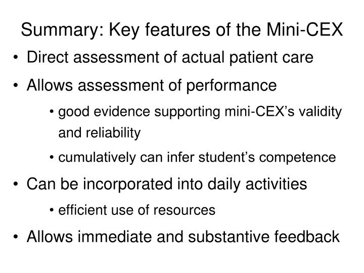 Summary: Key features of the Mini-CEX