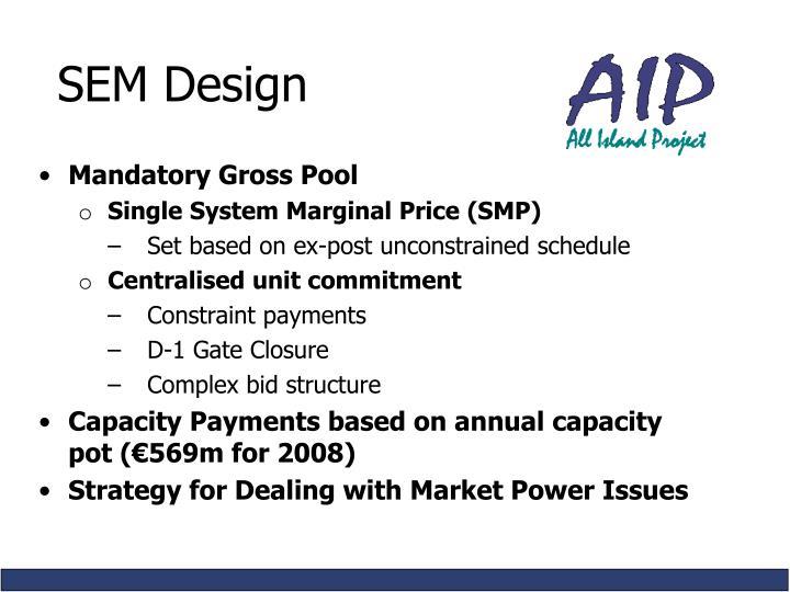 SEM Design