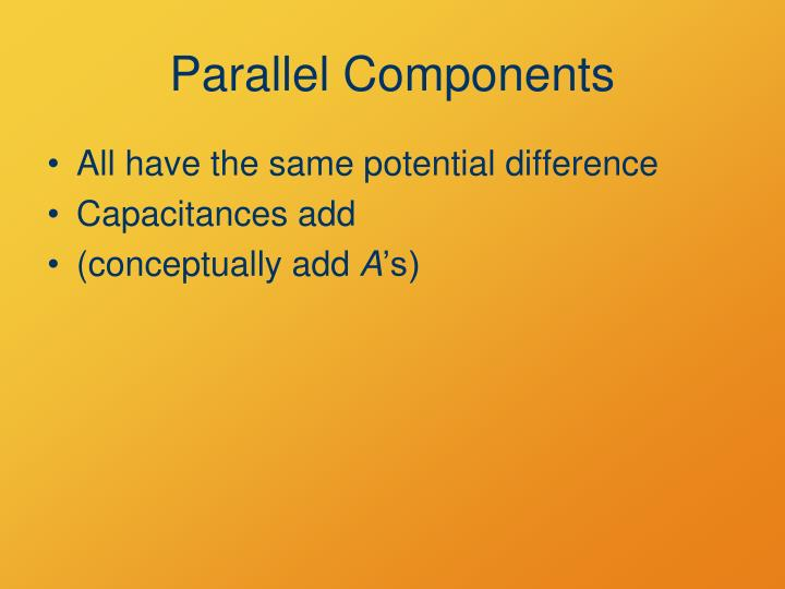 Parallel Components