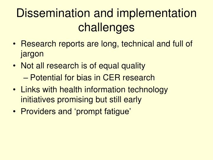 Dissemination and implementation challenges