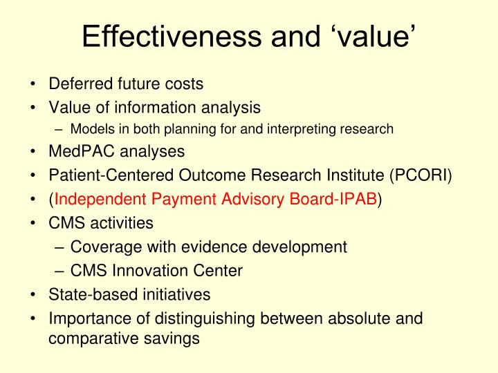 Effectiveness and 'value'