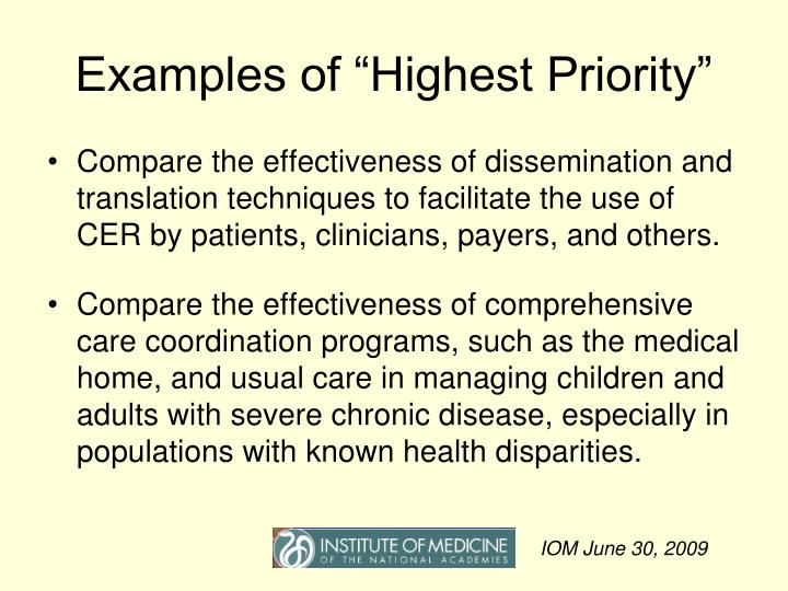 "Examples of ""Highest Priority"""