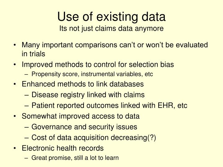Use of existing data