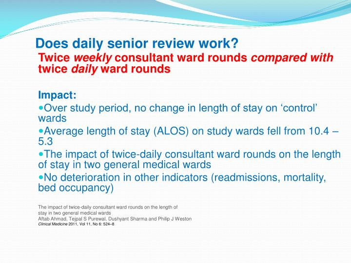 Does daily senior review work?
