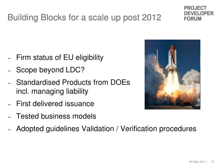 Building Blocks for a scale up post 2012