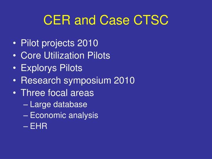 CER and Case CTSC