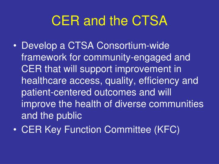 CER and the CTSA