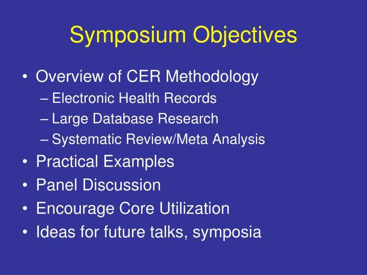Symposium Objectives