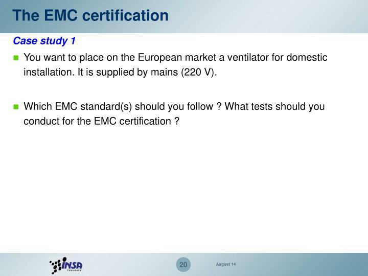 The EMC certification
