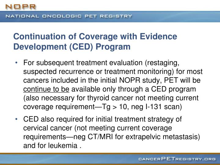 Continuation of Coverage with Evidence Development (CED) Program