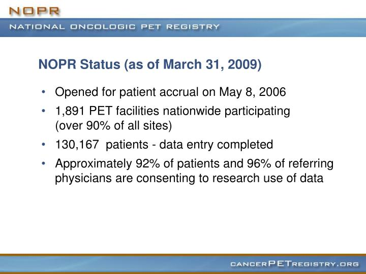 NOPR Status (as of March 31, 2009)