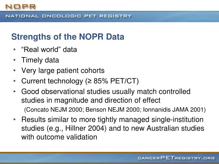 Strengths of the NOPR Data