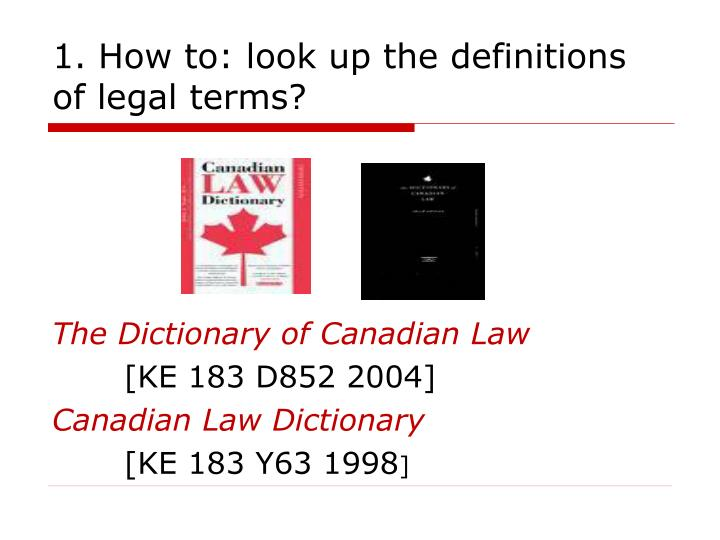 1. How to: look up the definitions of legal terms?
