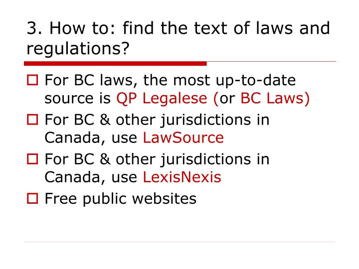 3. How to: find the text of laws and regulations?