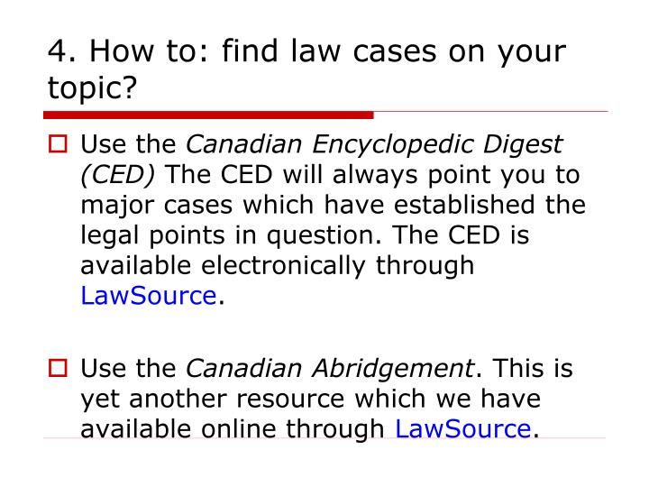4. How to: find law cases on your topic?