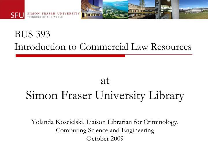 Bus 393 introduction to commercial law resources