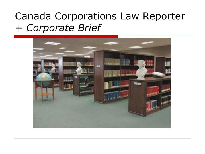 Canada Corporations Law Reporter +
