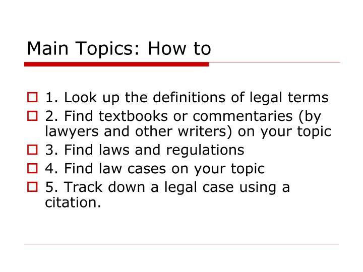 Main Topics: How to