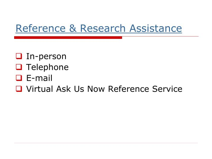 Reference & Research Assistance