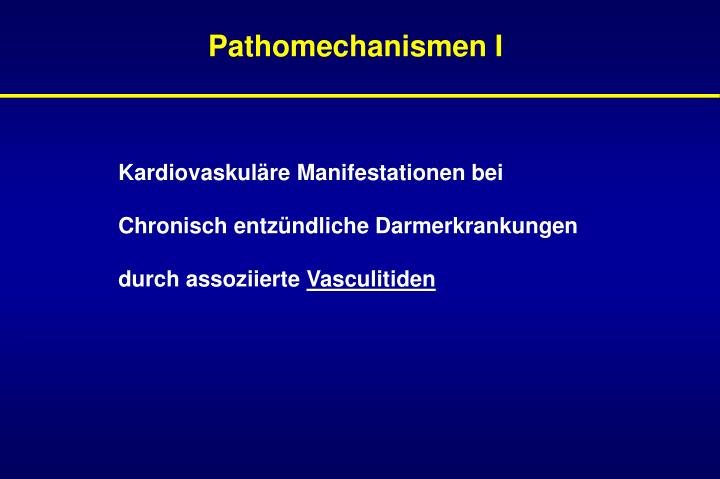 Pathomechanismen I