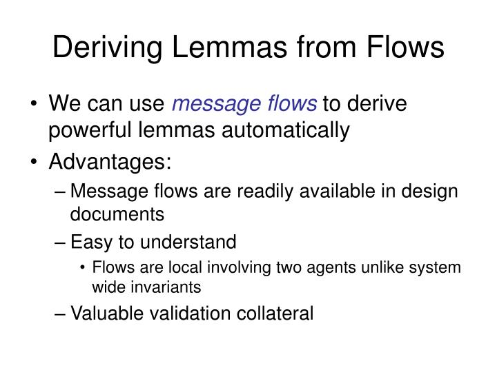 Deriving Lemmas from Flows