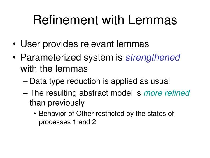 Refinement with Lemmas