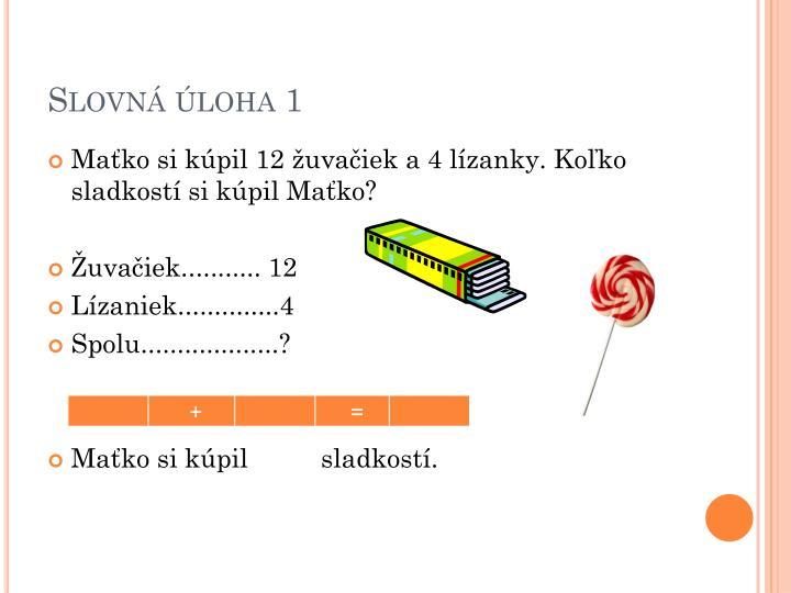Slovná úloha 1