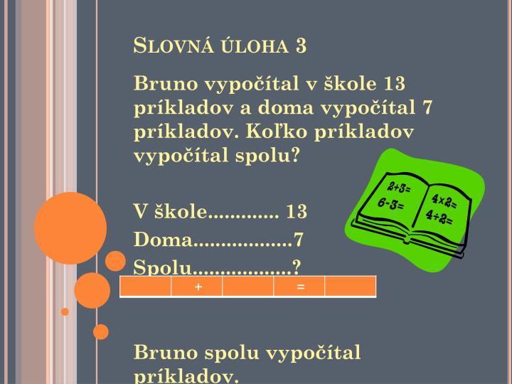 Slovná úloha 3
