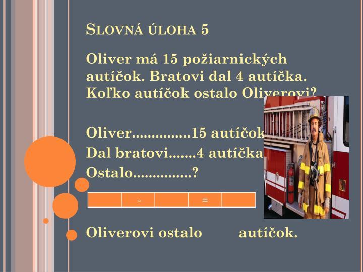 Slovná úloha 5