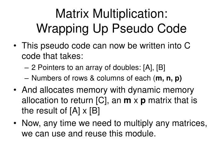 Matrix Multiplication: