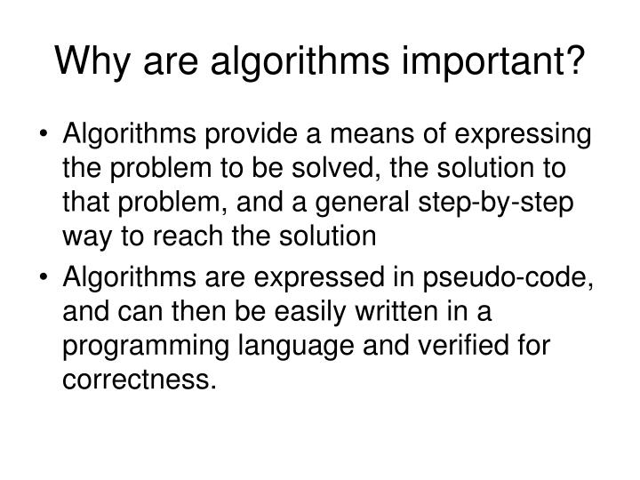 Why are algorithms important?