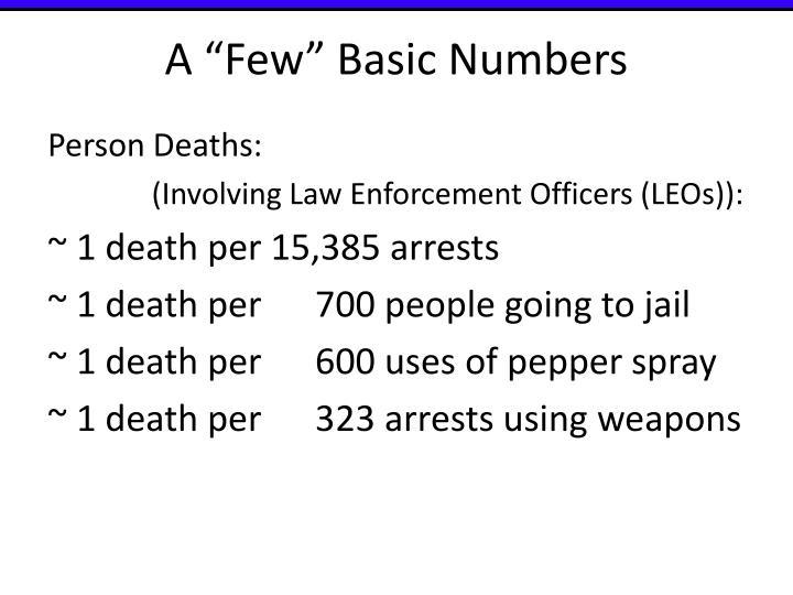 "A ""Few"" Basic Numbers"