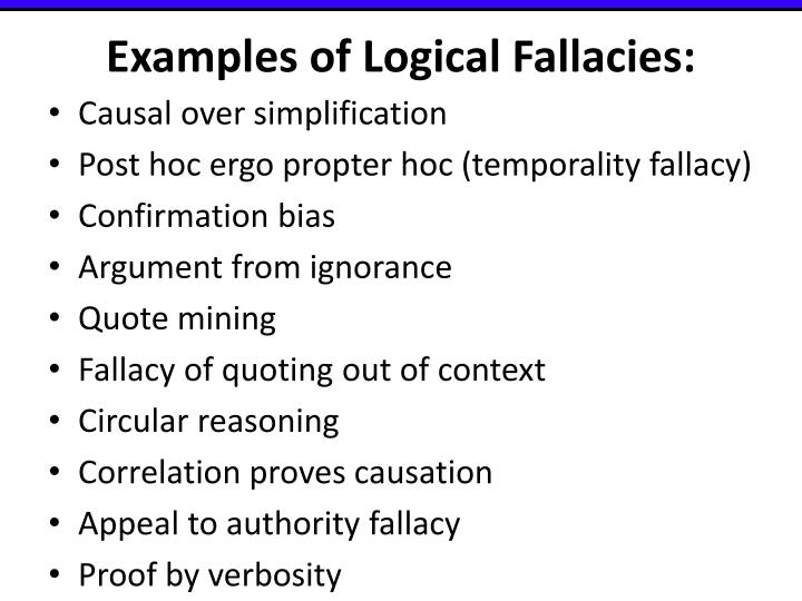 Examples of Logical Fallacies:
